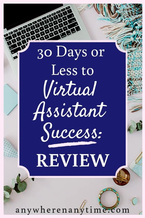 Freelancing from home as a virtual assistant is becoming more common, but how does one learn to become a VA? 30 Days or Less to Virtual Assistant Success was designed to help you build your own VA biz from scratch. Does it live up to its claims? Read our detailed review to find out! #horkeyhandbook #virtualassistant #workfromhome