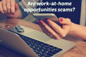 are-work-at-home-opportunities-scams2
