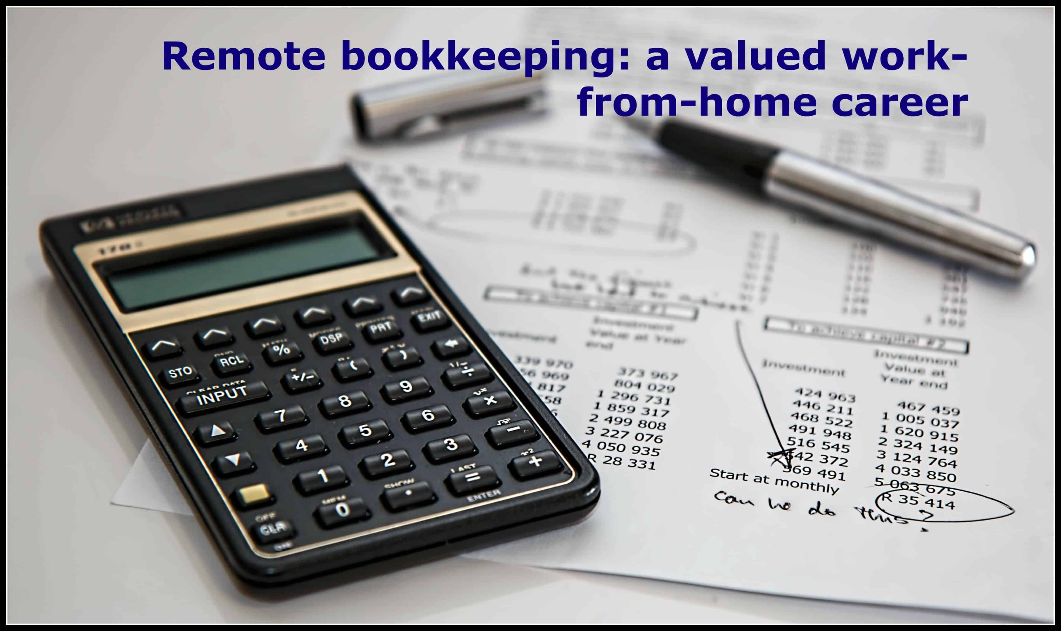 Why Remote Bookkeeping is One of the Best Work-From-Home Careers