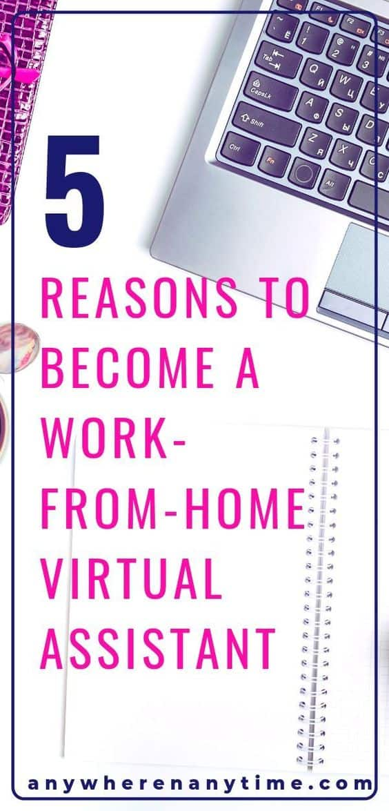 This is the age of the virtual assistant! More and more stay at home moms are catching on that they can make a lucrative career from virtual assisting. Here are five reasons that VA work might be right for you too! #virutalassistant #sidehustleideas #makingmoneyonline #workfromhom