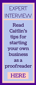 Interview with Caitlin Pyle on how to start a business as a proofreader