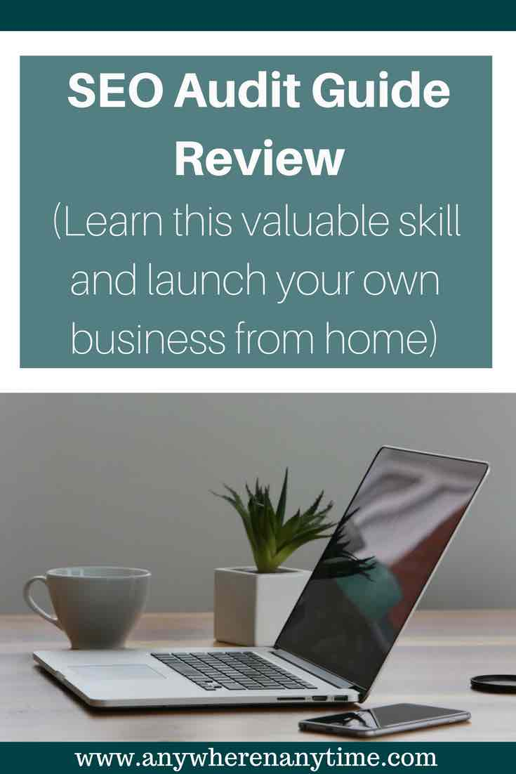 There are so many ways to make money online.  This Post will review SEO Audit Guide and help you make an informed decision. Help businesses compete online by performing an SEO audit on their website. Learn all about how you can use this valuable skill for your own business or to help other business. This is a great WAHM business option. #sidehustle #workfromhome #makemoneyonline