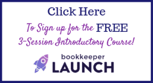 Bookkeeper Launch Free Course