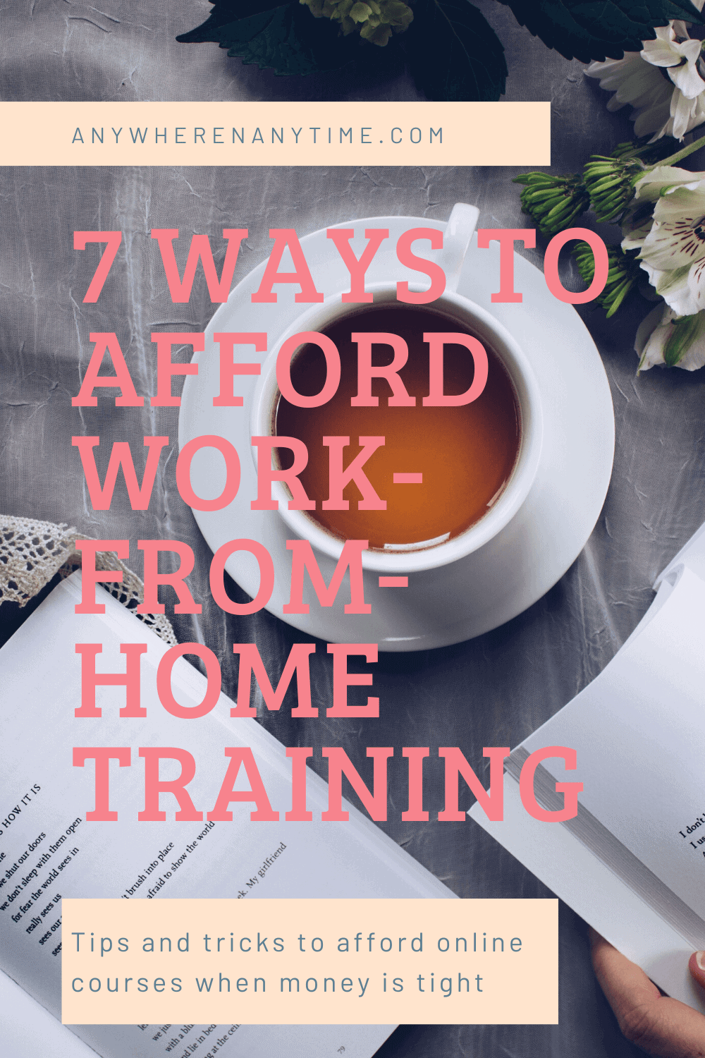 7 Ways to Afford Work-from-Home Training When Money is Tight