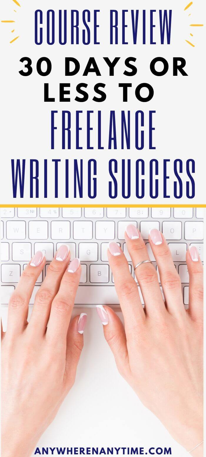course review - 30 days or less to freelance writing success.