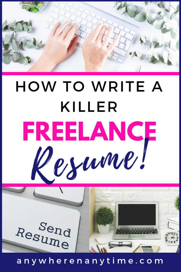 How to write a freelance resume that will get you the gig! (Pro tip: it's NOTHING like the boring corporate resumes you're used to writing!)