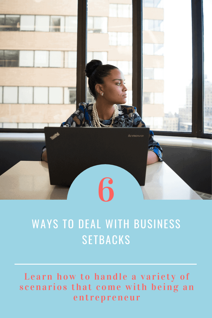 How to Deal with Setbacks in Your Business