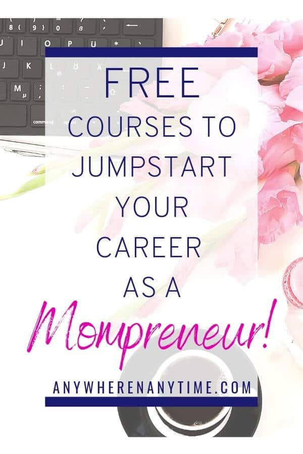 Are you a stay-at-home mom who dreams of becoming a mompreneur? Join the movement by taking one of these totally free introductory courses which can help you find the right home-based business for you!