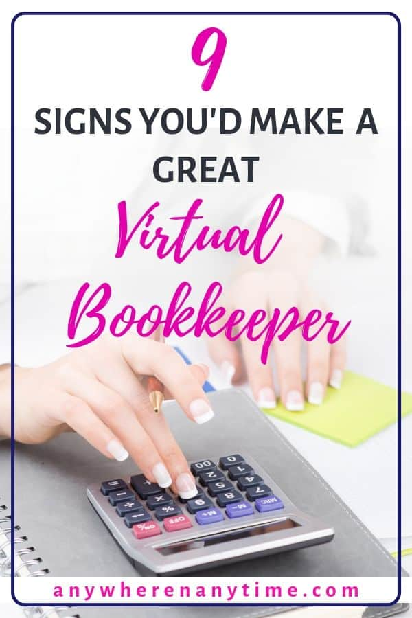 9 Signs You'd Make a Great Virtual Bookkeeeper! Woman using calculator.