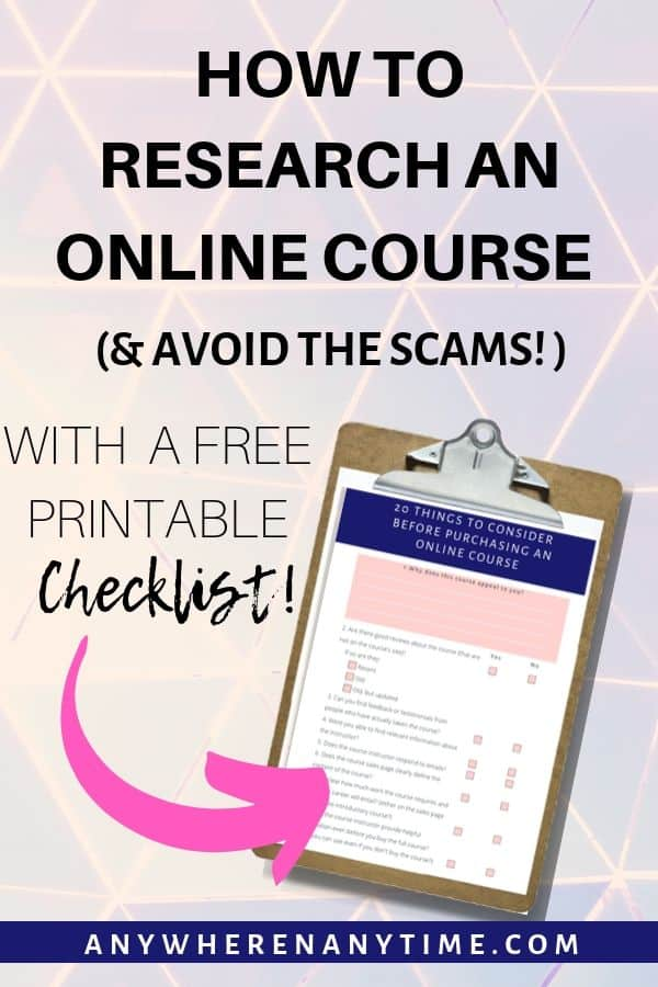 How to Research an Online Course (& Avoid the Scams!) With a free printable Checklist.