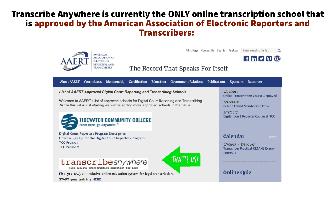 Transcribe Anywhere courses are backed by the American Association of Electronic Reporters and Transcribers