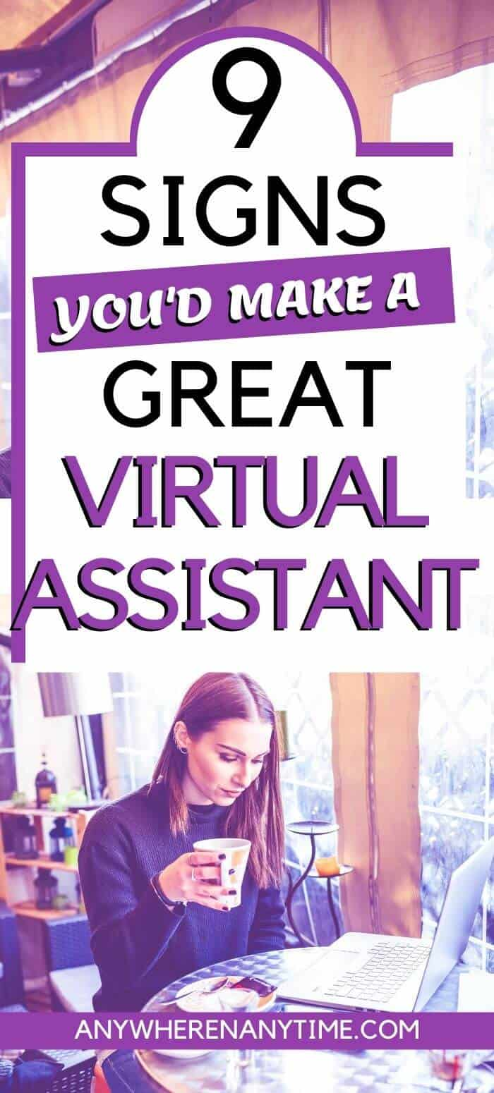 9 Signs You'd Make a Great Virtual Assistant