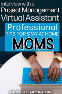 Interview with a project manager virtual assistant how to get started