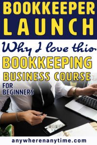 Bookkeeper Launch Why I love this Bookkeeping business course for beginners