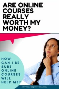 are online courses worth my money